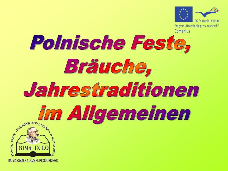 Polnische Feste, Bräuche, Jahrestraditionen im Allgemeinen