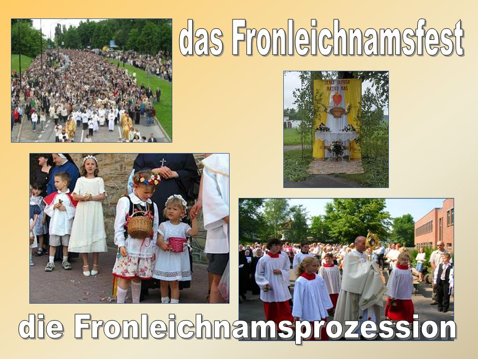 das Fronleichnamsfest