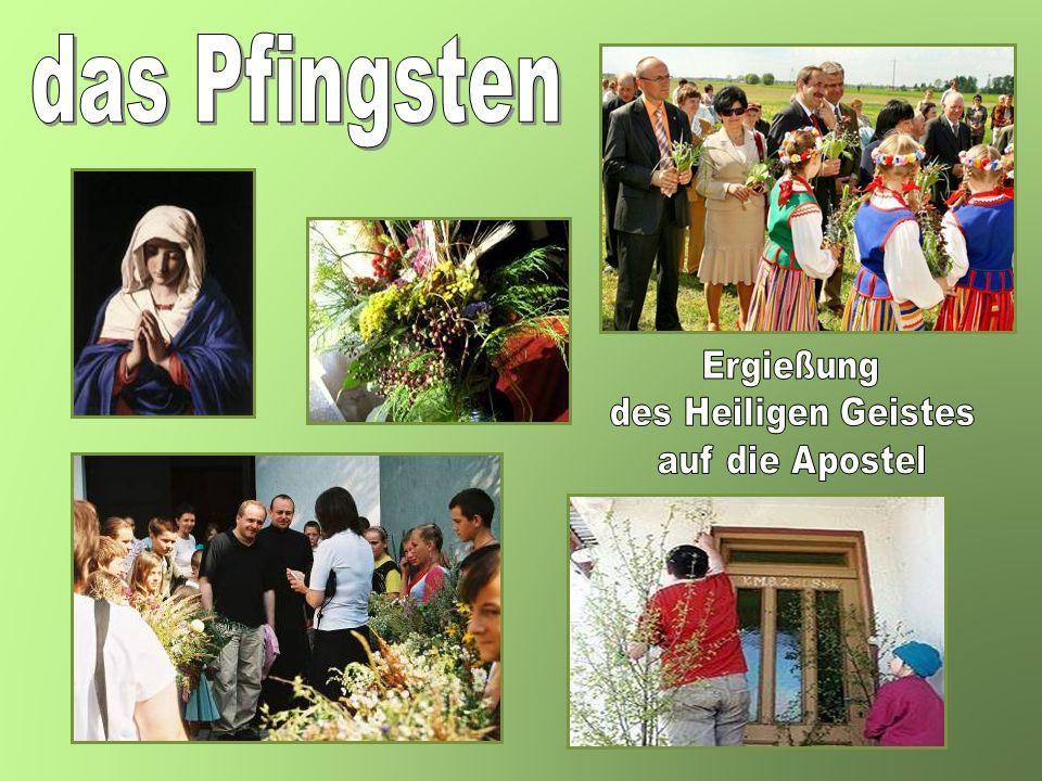 das Pfingsten Ergießung des Heiligen Geistes auf die Apostel