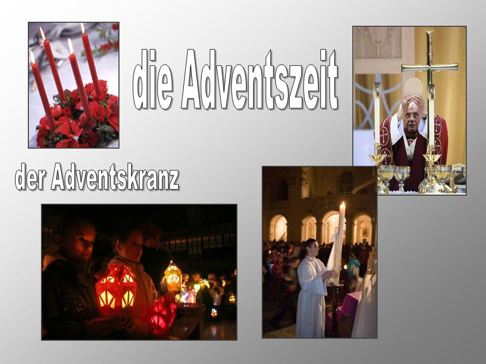 die Adventszeit der Adventskranz