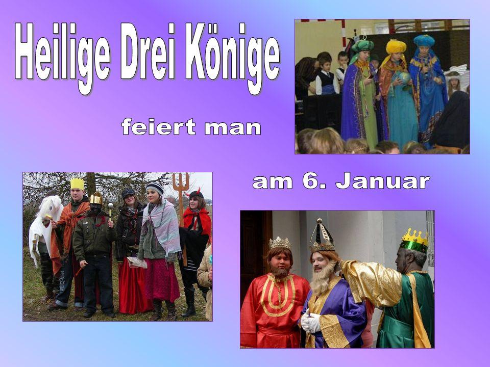 Heilige Drei Könige feiert man am 6. Januar