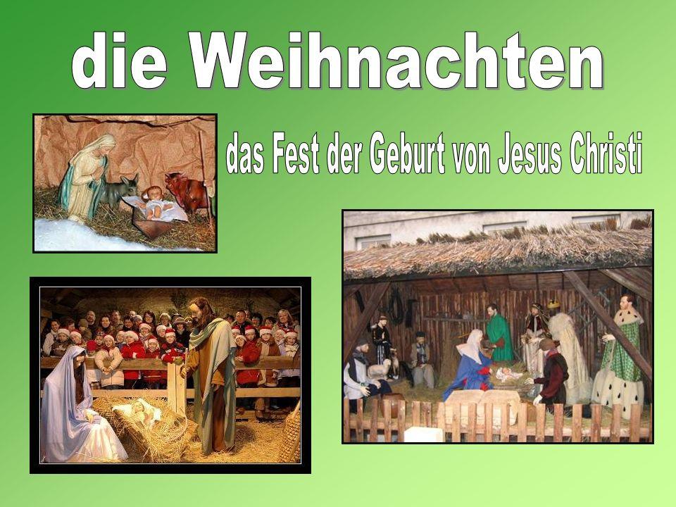 das Fest der Geburt von Jesus Christi