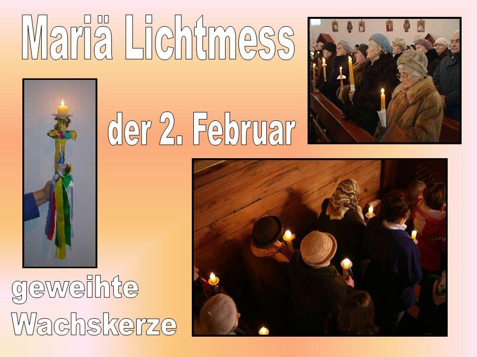 Mariä Lichtmess der 2. Februar geweihte Wachskerze