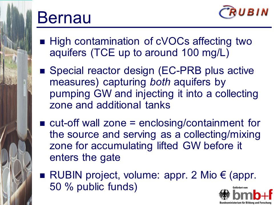 Bernau High contamination of cVOCs affecting two aquifers (TCE up to around 100 mg/L)