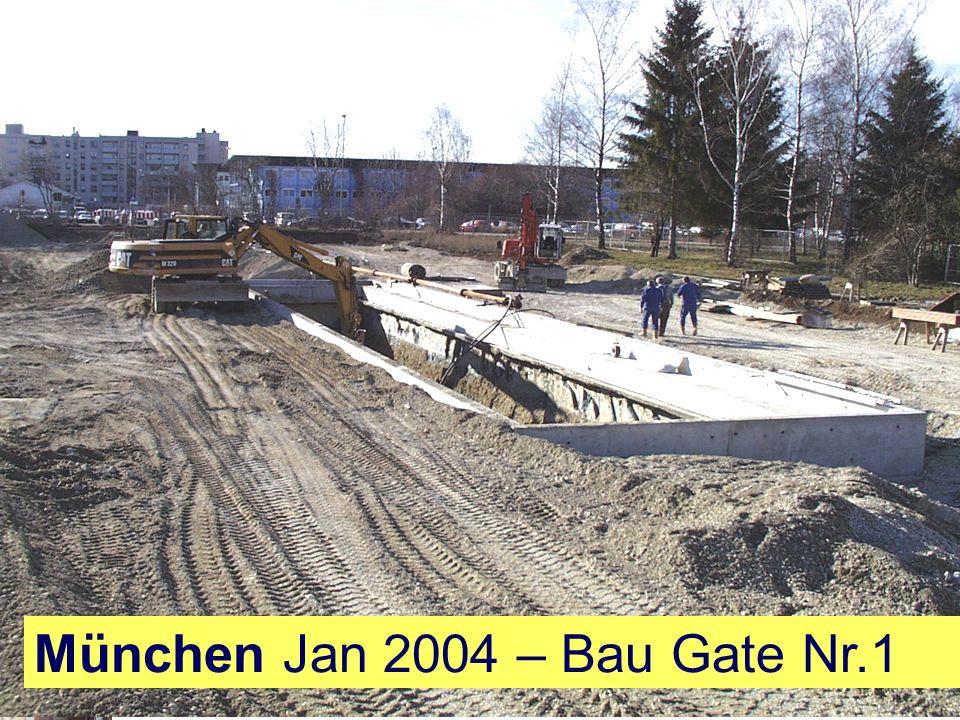 München Jan 2004 – Bau Gate Nr.1
