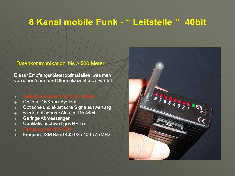 8 Kanal mobile Funk - Leitstelle 40bit