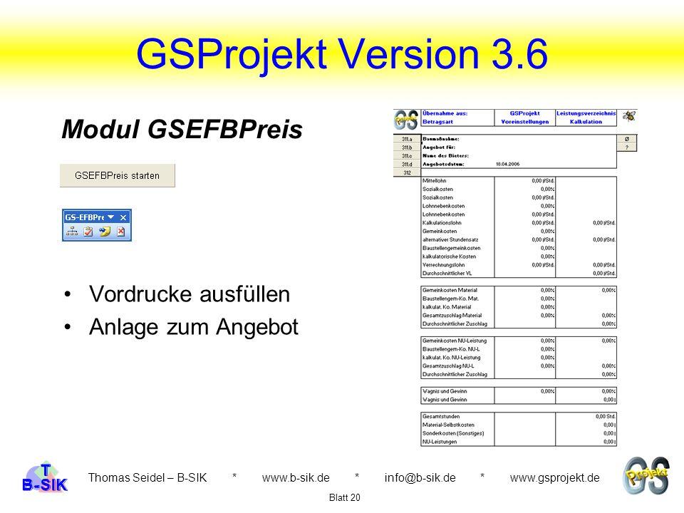 GSProjekt Version 3.6 Modul GSEFBPreis Vordrucke ausfüllen