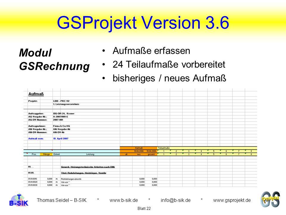 GSProjekt Version 3.6 Modul GSRechnung Aufmaße erfassen