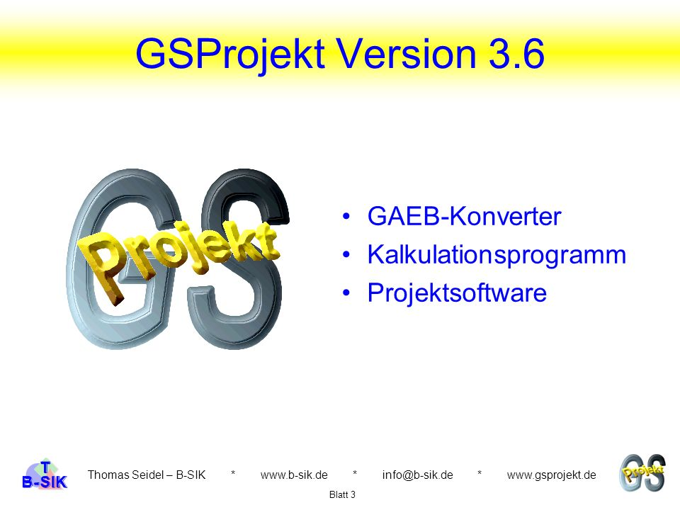 GSProjekt Version 3.6 GAEB-Konverter Kalkulationsprogramm