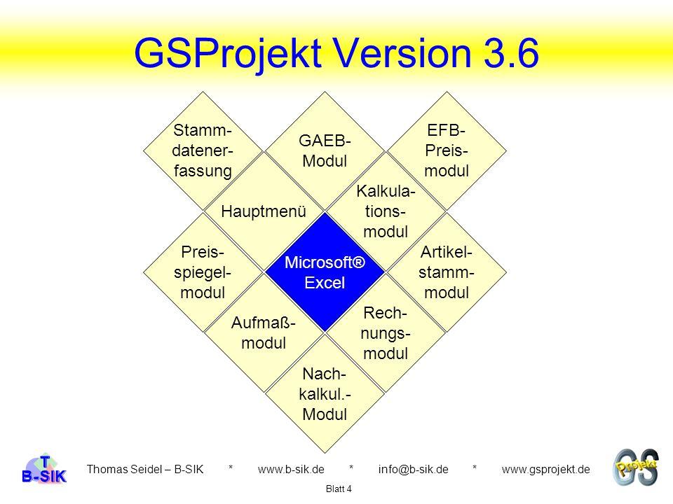 GSProjekt Version 3.6 Stamm- datener- fassung GAEB- Modul EFB- Preis-