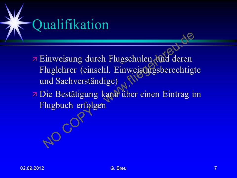 Qualifikation Einweisung durch Flugschulen und deren Fluglehrer (einschl. Einweisungsberechtigte und Sachverständige)