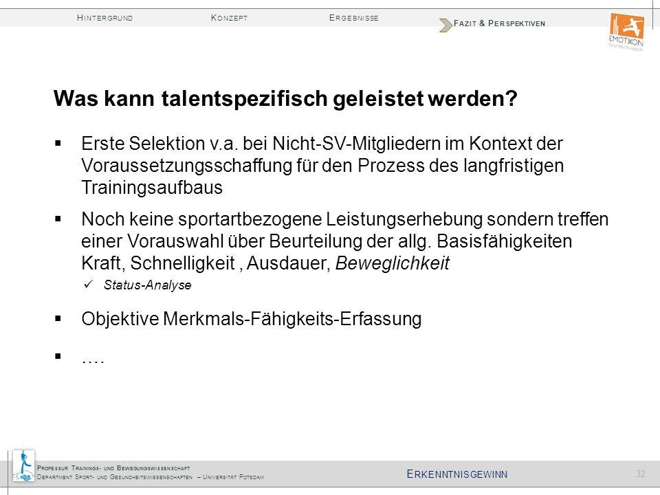 Was kann talentspezifisch geleistet werden