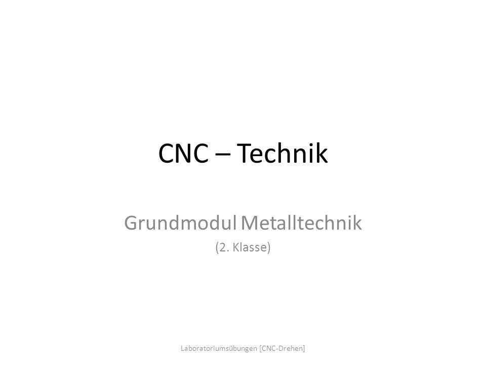 Grundmodul Metalltechnik (2. Klasse)