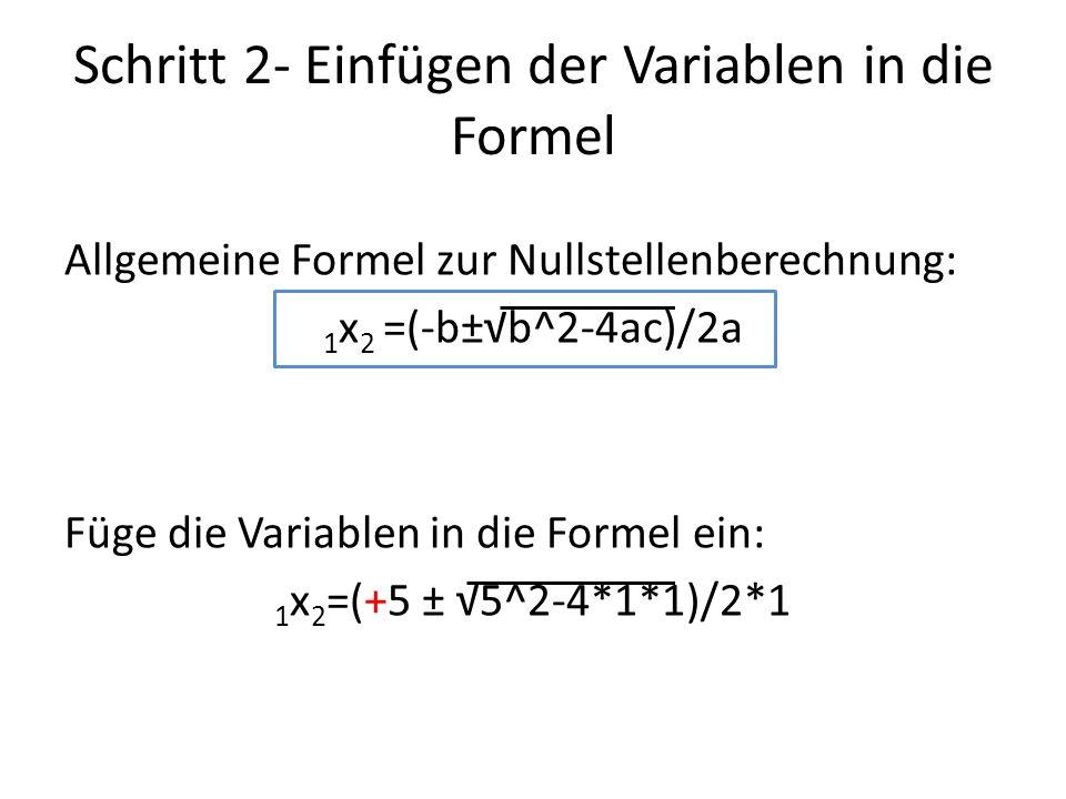 Schritt 2- Einfügen der Variablen in die Formel