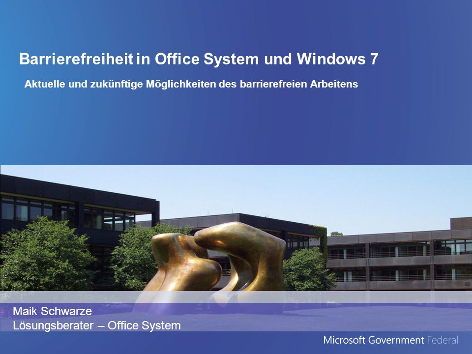 Barrierefreiheit in Office System und Windows 7
