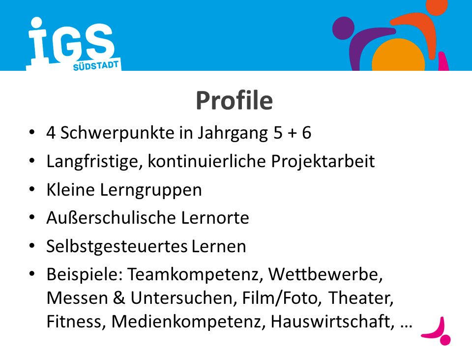 Profile 4 Schwerpunkte in Jahrgang 5 + 6