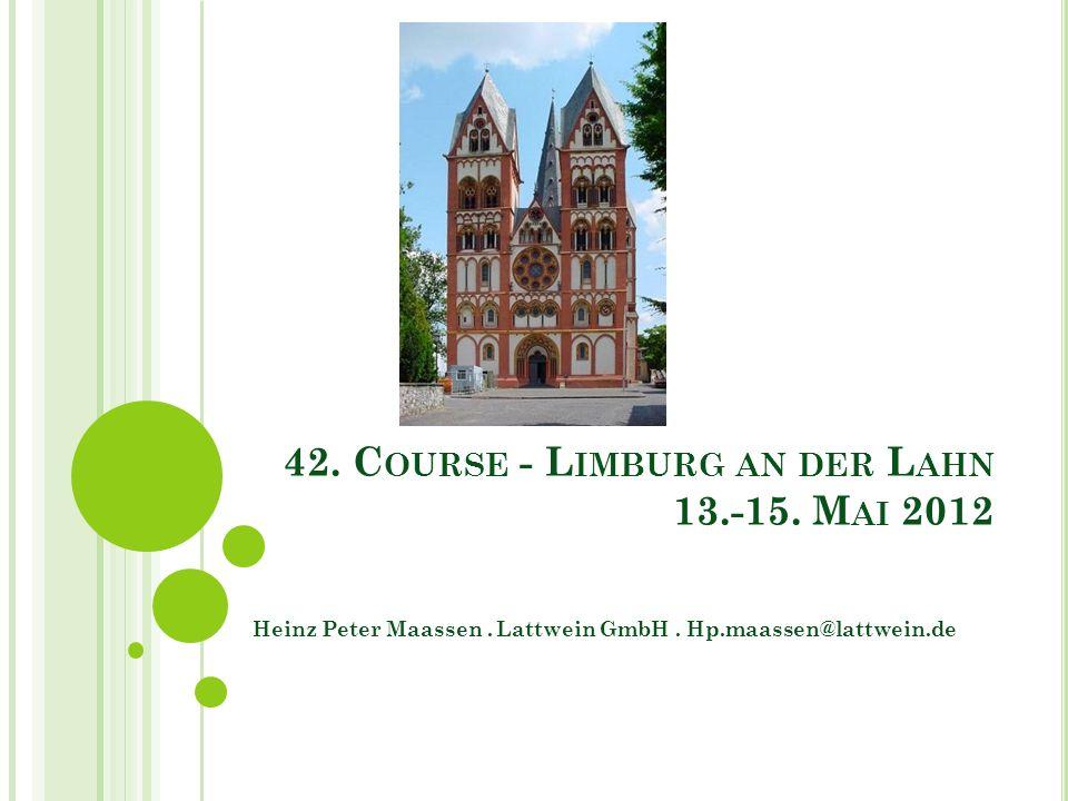 42. Course - Limburg an der Lahn 13.-15. Mai 2012