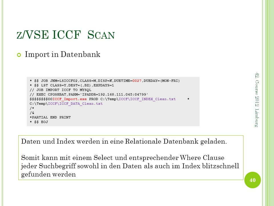 z/VSE ICCF Scan Import in Datenbank