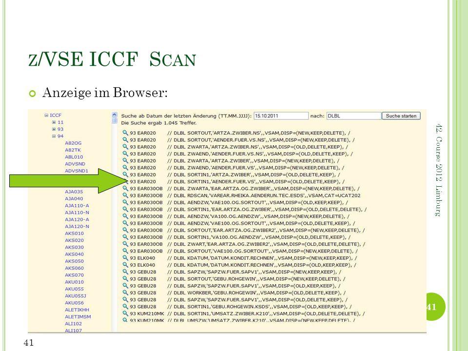 z/VSE ICCF Scan Anzeige im Browser: 42. Course 2012 Limburg 41