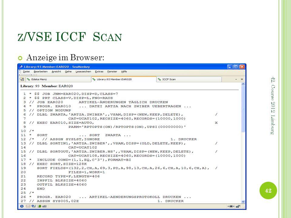 z/VSE ICCF Scan Anzeige im Browser: 42. Course 2012 Limburg