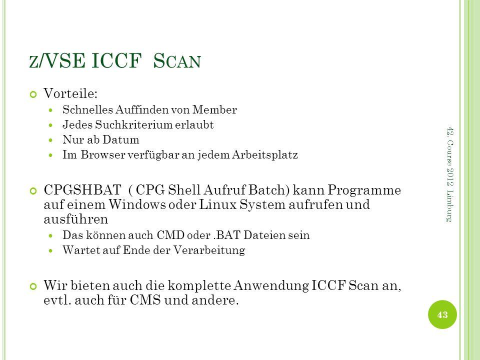 z/VSE ICCF Scan Vorteile: