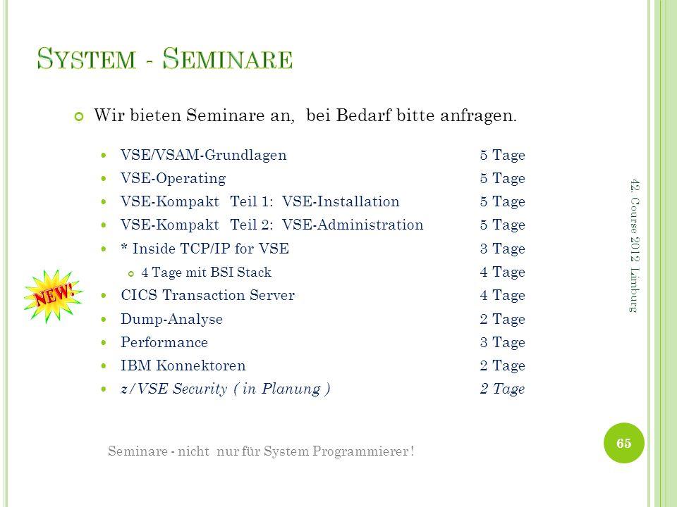 Seminare - nicht nur für System Programmierer !
