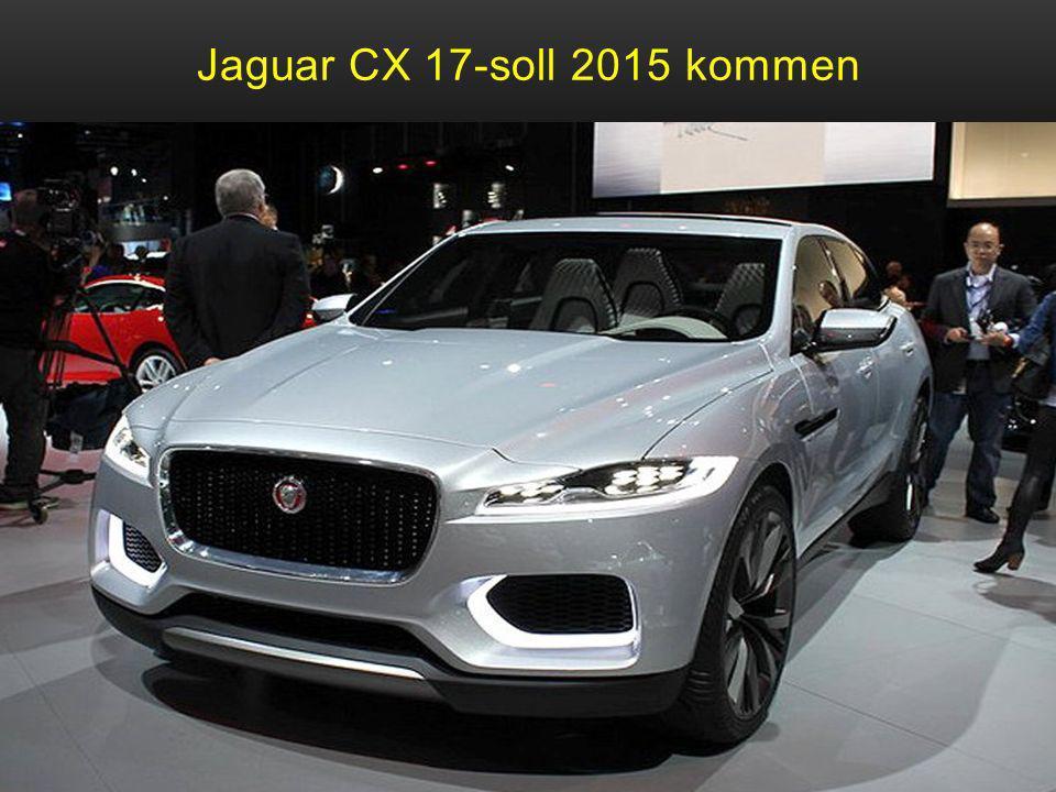 Jaguar CX 17-soll 2015 kommen