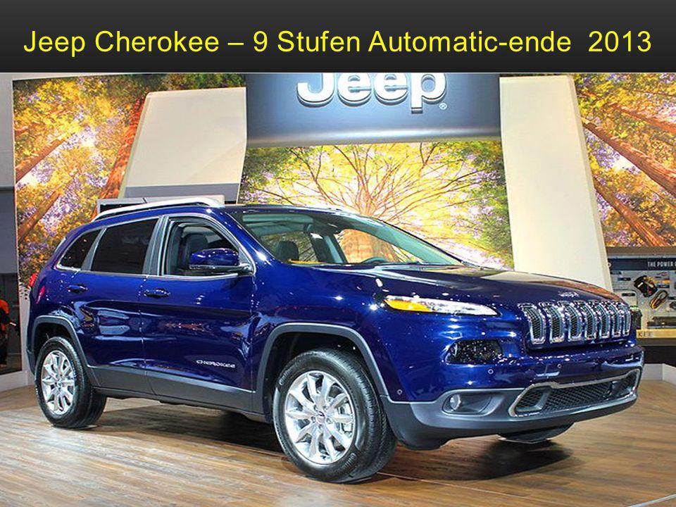 Jeep Cherokee – 9 Stufen Automatic-ende 2013