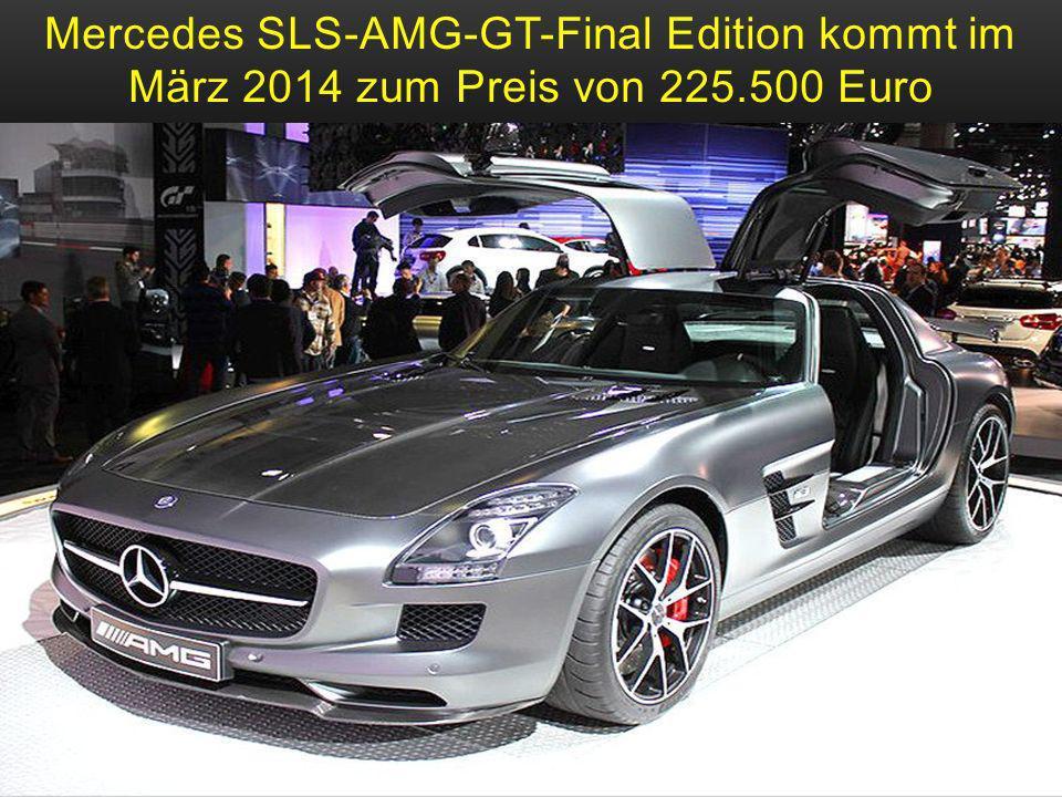 Mercedes SLS-AMG-GT-Final Edition kommt im März 2014 zum Preis von 225