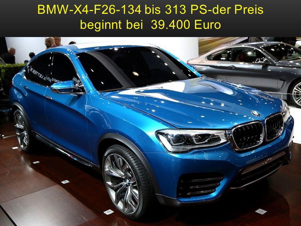 BMW-X4-F26-134 bis 313 PS-der Preis beginnt bei 39.400 Euro