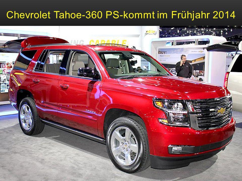 Chevrolet Tahoe-360 PS-kommt im Frühjahr 2014