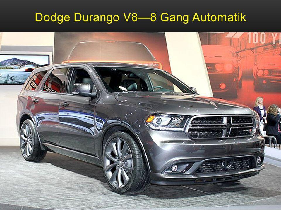 Dodge Durango V8—8 Gang Automatik