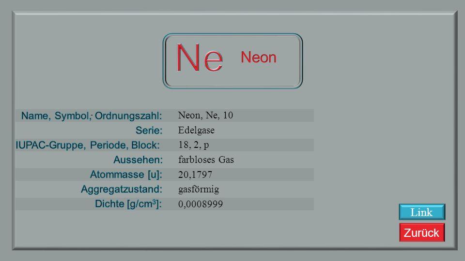Ne Neon Link Neon, Ne, 10 Edelgase 18, 2, p farbloses Gas 20,1797