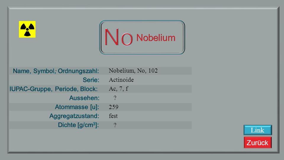 No Nobelium Nobelium, No, 102 Actinoide Ac, 7, f 259 fest Link
