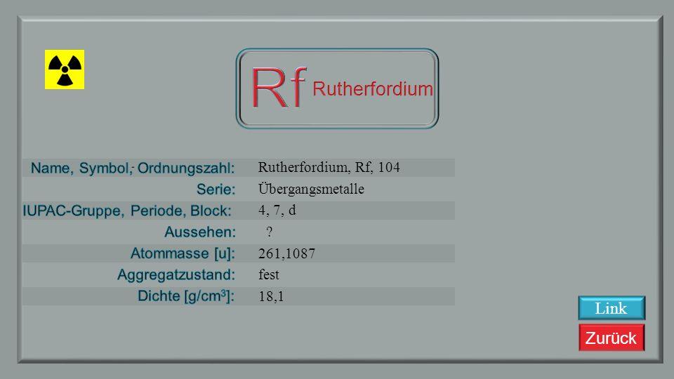 Rf Rutherfordium Link Rutherfordium, Rf, 104 Übergangsmetalle 4, 7, d