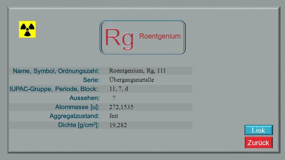 Rg Roentgenium Link Roentgenium, Rg, 111 Übergangsmetalle 11, 7, d