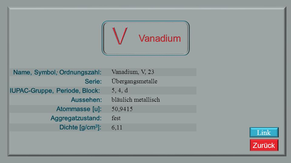 V Vanadium Link Vanadium, V, 23 Übergangsmetalle 5, 4, d