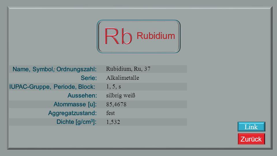 Rb Rubidium Link Rubidium, Ru, 37 Alkalimetalle 1, 5, s silbrig weiß