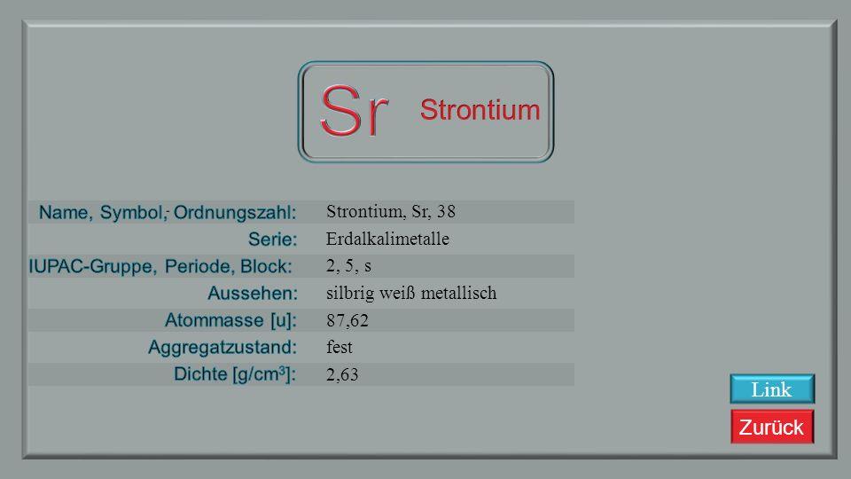 Sr Strontium Link Strontium, Sr, 38 Erdalkalimetalle 2, 5, s