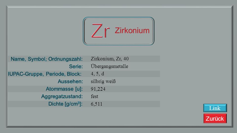 Zr Zirkonium Link Zirkonium, Zr, 40 Übergangsmetalle 4, 5, d