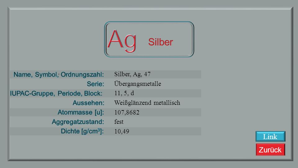 Ag Silber Link Silber, Ag, 47 Übergangsmetalle 11, 5, d