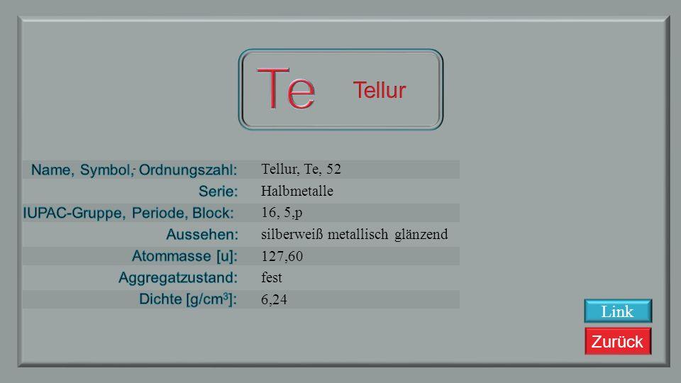 Te Tellur Link Tellur, Te, 52 Halbmetalle 16, 5,p