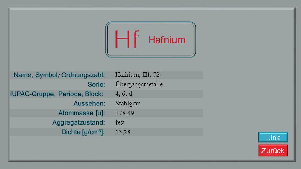Hf Hafnium Link Hafnium, Hf, 72 Übergangsmetalle 4, 6, d Stahlgrau