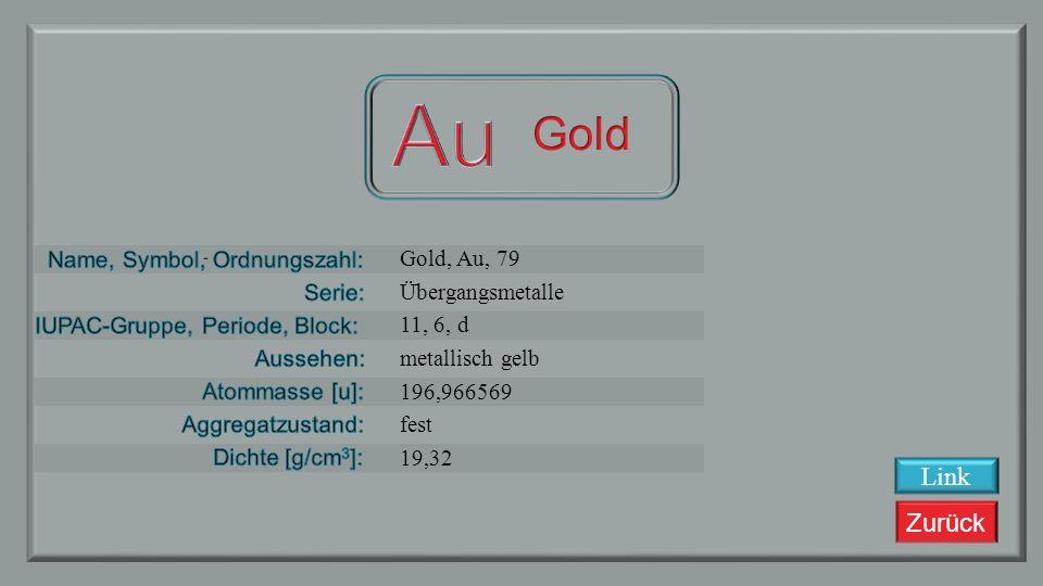 Au Gold Link Gold, Au, 79 Übergangsmetalle 11, 6, d metallisch gelb
