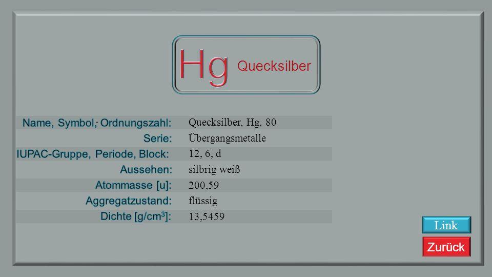 Hg Quecksilber Link Quecksilber, Hg, 80 Übergangsmetalle 12, 6, d