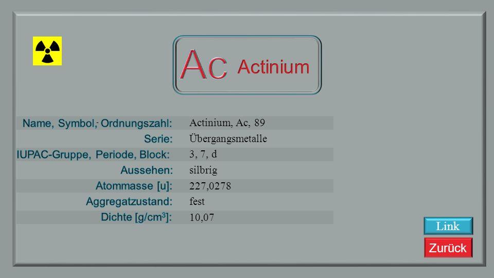 Ac Actinium Link Actinium, Ac, 89 Übergangsmetalle 3, 7, d silbrig