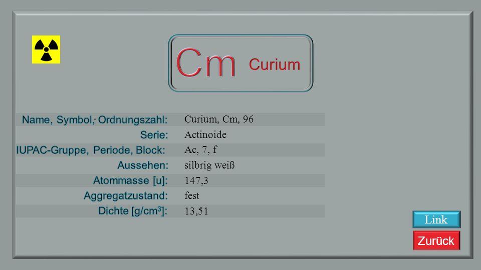 Cm Curium Link Curium, Cm, 96 Actinoide Ac, 7, f silbrig weiß 147,3