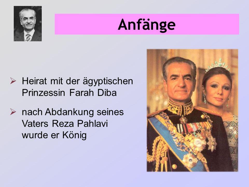 Anfänge Heirat mit der ägyptischen Prinzessin Farah Diba