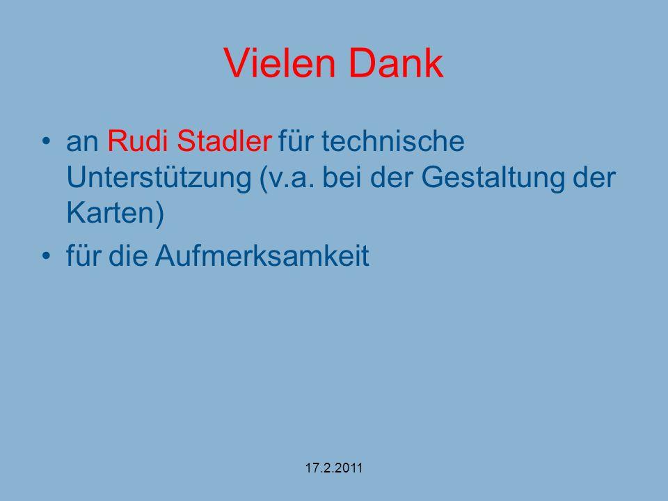 Vielen Dank an Rudi Stadler für technische Unterstützung (v.a. bei der Gestaltung der Karten) für die Aufmerksamkeit.