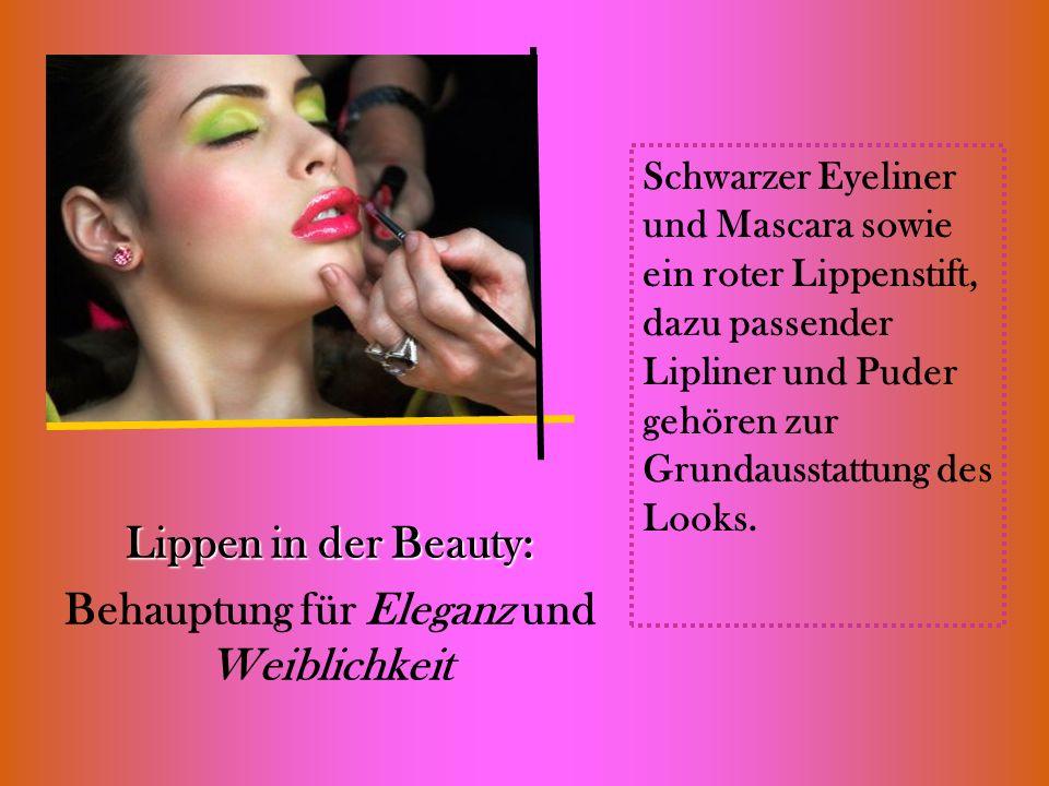 Lippen in der Beauty: Behauptung für Eleganz und Weiblichkeit